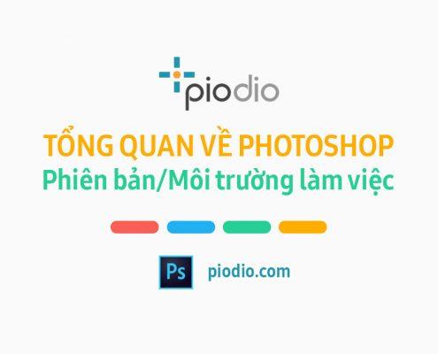 Tong-quan-moi-truong-lam-viec-trong-photoshop-piodio